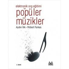 Elektronik Org Eğitimi ve Popüler Müzik