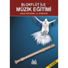 Blok Flüt ile Müzik Eğitimi