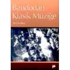 Bandodan Klasik Müziğe