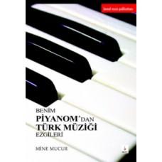 Benim Piyanomdan Türk Müziği Ezgileri