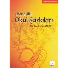 Gitar Eşlikli Okul Şarkıları - Fatih Akbulut