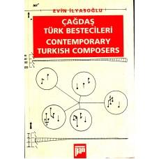 Çağdaş Türk Bestecileri - Evin İlyasoğlu
