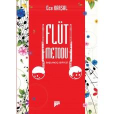 Flüt Metodu-Ece Karşal