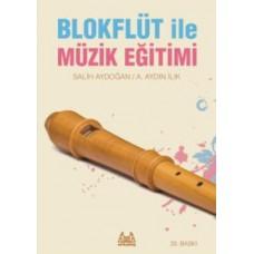 Blokflüt ile Müzik Egitimi - Aydın İlik